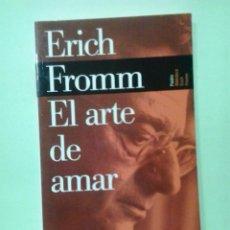 Libros de segunda mano: LMV - EL ARTE DE AMAR. ERICH FROMM. Lote 221641685