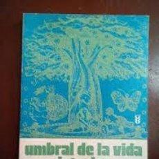 Libros de segunda mano: UMBRAL DE LA VIDA INTERIOR LANZA DE VASTO. Lote 221658125