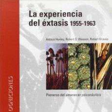 Libros de segunda mano: LA EXPERIENCIA DEL ÉXTASIS, 1955-1963. - HUXLEY, ALDOUS.. Lote 221985631