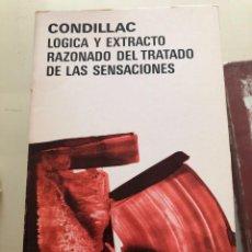 Libros de segunda mano: LÓGICA Y EXTRACTO RAZONADO DEL TRATADO DE LAS SENSACIONES.CONDILLAC. Lote 222026517