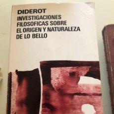 Libros de segunda mano: INVESTIGACIONES FILOSÓFICAS SOBRE EL ORIGEN Y NATURALEZA DE LO BELLO. DIDEROT.. Lote 222026738
