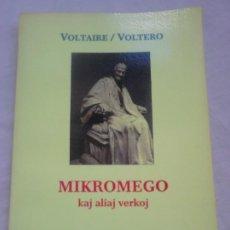Libros de segunda mano: MIKROMEGO KAJ ALIAJ VERKOJ (TRAD. ANDRÉ CHERPILLOD) - VOLTAIRE/VOLTERO - FONTO, 2014 (EN ESPERANTO). Lote 222027036
