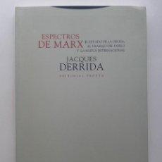 Libros de segunda mano: ESPECTROS DE MARX - JACQUES DERRIDA - TROTTA EDITORIAL - 1995 - FILOSOFIA. Lote 222027121
