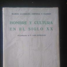 Libros de segunda mano: HOMBRE Y CULTURA EN EL SIGLO XX. BARUK, DANIELOU, ORTEGA Y GASSET.. Lote 222145125