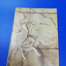 Libros de segunda mano: FILOSOFIA DE LA CIENCIA NATURAL. CARL G. HEMPEL. ALIANZA EDITORIAL. 1973.. Lote 222424285
