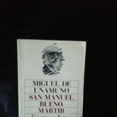 Libros de segunda mano: SAN MANUEL BUENO MÁRTIR, UNAMUNO. Lote 222573313