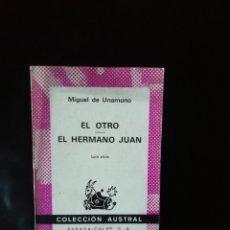 Libros de segunda mano: EL OTRO, EL HERMANO JUAN, UNAMUNO. Lote 222573465