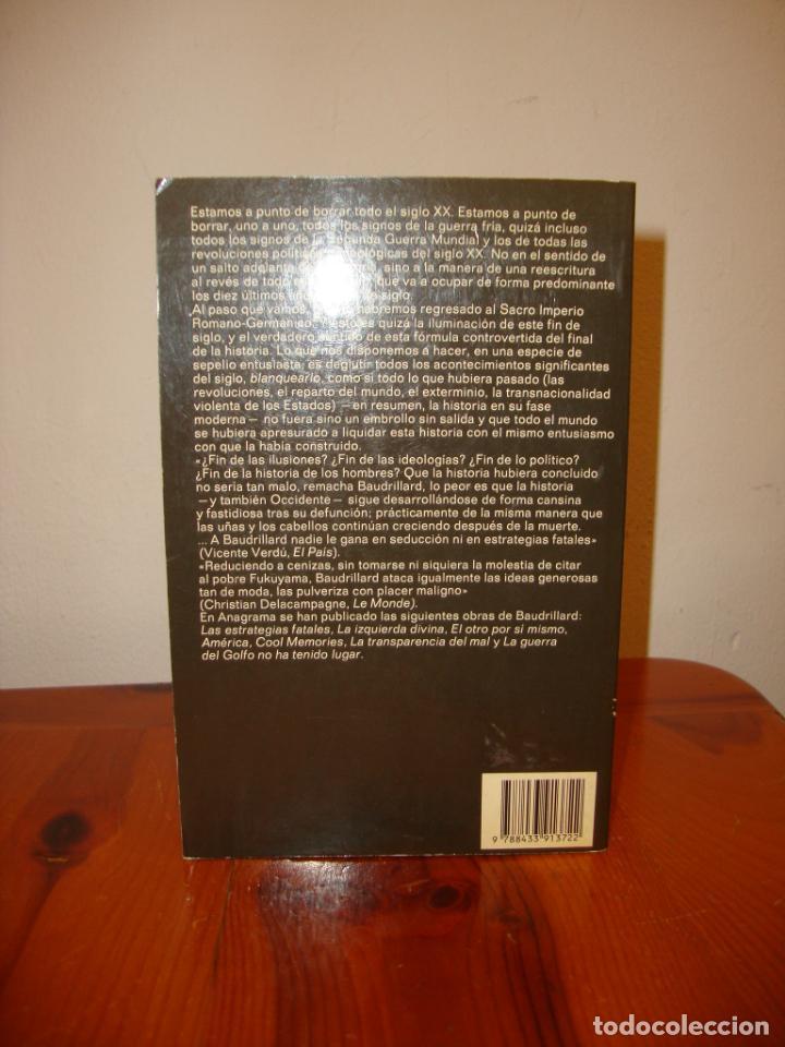 Libros de segunda mano: LA ILUSIÓN DEL FIN. LA HUELGA DE LOS ACONTECIMIENTOS - JEAN BAUDRILLARD - ANAGRAMA - MUY BUEN ESTADO - Foto 3 - 222616673