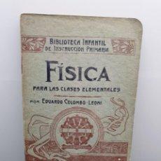 Libros de segunda mano: FÍSICA PARA LAS CLASES ELEMENTALES. BIBLIOTECA INFANTIL DE INSTRUCCIÓN PRIMARIA. (ENVÍO 2,40€). Lote 222618158