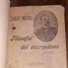 Libros de segunda mano: CARLOS MALATO, FILOSOFIA DEL ANARQUISMO.. Lote 222730456