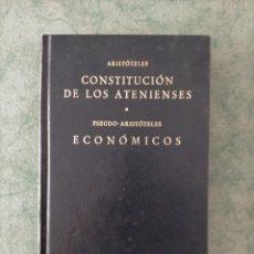 Livres d'occasion: ARISTÓTELES -CONSTITUCIÓN DE LOS ATENIENSES - PSEUDO ARISTÓTELES - ECONÓMICOS (GREDOS). Lote 268915284