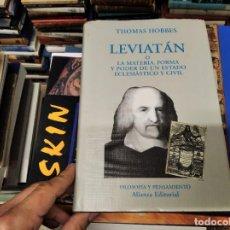 Libros de segunda mano: LEVIATÁN O LA MATERIA , FORMA Y PODER DE UN ESTADO ECLESIÁSTICO Y CIVIL . THOMAS HOBBES. ALIANZA. Lote 223651298