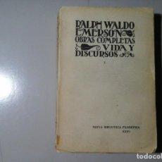 Libros de segunda mano: RALPH WALDO EMERSON. VIDA Y DISCURSOS I. 1ª EDICIÓN 1929. NUEVA BIBLIOTECA FILOSÓFICA. FILOSOFÍA.. Lote 224262085