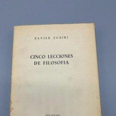Libros de segunda mano: EL ENCINCO LECCIONES DE FILOSOFIA. XAVIER ZUBIRI.SOCIEDAD DE ESTUDIOS Y PUBLICACIONES.MADRID, 1963.. Lote 224490096