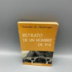 Libros de segunda mano: RETRATO DE UN HOMBRE DE PIE. SALVADOR DE MADARIAGA. EDITORIAL EDHASA.BARCELONA, 1974. PAGS: 183. Lote 225242700