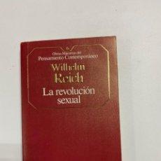 Libros de segunda mano: LA REVOLUCION SEXUAL. WILHLEM REICH. PLANETA DEAGOSTINI. BARCELONA, 1985.PAGS:274. Lote 225300218