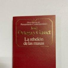 Libros de segunda mano: LA REBELION DE LAS MASAS. JOSE ORTEGA Y GASSET. PLANETA DEAGOSTINI. BARCELONA, 1985.PAGS:289. Lote 225300350