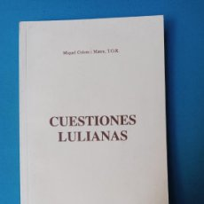 Libros de segunda mano: CUESTIONES LULIANAS - MIQUEL COLOM. Lote 225565600