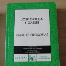 Libros de segunda mano: ¿QUÉ ES FILOSOFÍA? DE ORTEGA Y GASSET. Lote 226761300