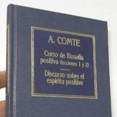 Libros de segunda mano: CURSO DE FILOSOFÍA POSITIVA / DISCURSO SOBRE EL ESPÍRITU POSITIVO - A. COMTE. Lote 227958050