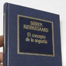 Libros de segunda mano: EL CONCEPTO DE LA ANGUSTIA - SOREN KIERKEGAARD. Lote 227958530