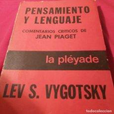 Libros de segunda mano: LEV S. VYGOTSKY. PENSAMIENTO Y LENGUAJE. EDITA LA PLÉYADE. COMENTARIOS CRÍTICOS DE J. PIAGET.. Lote 228221540