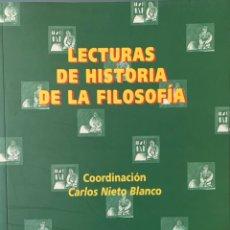 Libros de segunda mano: LECTURAS DE HISTORIA DE LA FILOSOFÍA - CARLOS NIETO (COORDINADOR). Lote 228508930