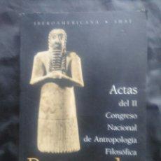 Libros de segunda mano: PENSAR LO HUMANO. ACTAS DEL II CONGRESO NACIONAL DE ANTROPOLOGÍA FILOSÓFICA. AÑO 1996.. Lote 229035860