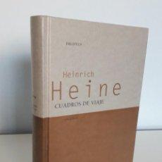 Libros de segunda mano: CUADROS DE VIAJE. - HEINRICH HEINE -GREDOS. Lote 229708250