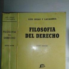 Libros de segunda mano: FILOSOFÍA DEL DERECHO 1979 LUIS LEGAZ Y LACAMBRA 5ª EDICIÓN BOSCH. Lote 229839600