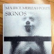 Libros de segunda mano: SIGNOS. MAURICE MERLEAU-PONTY. CIENCIAS HUMANAS. Lote 230228360