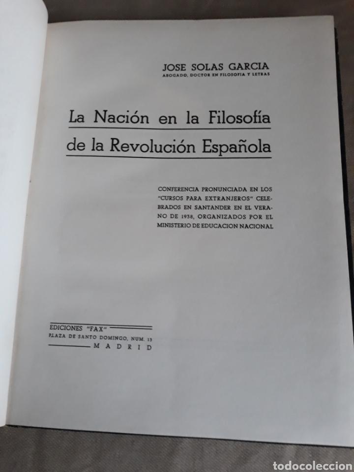 Libros de segunda mano: LA NACION EN LA FILOSOFÍA DE LA REVOLUCIÓN ESPAÑOLA. J .SOLAS .DEDICADO A MINISTRO DE AAEE M ARTAJO - Foto 3 - 230361865