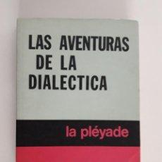 Libros de segunda mano: LAS AVENTURAS DE LA DIALÉCTICA.M. MERLEAU-PONTY. Lote 230674155