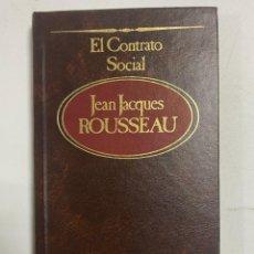 Libros de segunda mano: EL CONTRATO SOCIAL. JEAN JACQUES ROUSSEAU. SARPE. MADRID, 1983. PAGS: 208. Lote 230735400