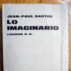 Libros de segunda mano: LO IMAGINARIO DE JEAN-PAUL SARTRE. Lote 230742405