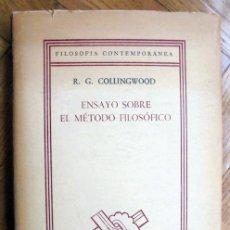 Libros de segunda mano: ENSAYO SOBRE EL MÉTODO FILOSÓFICO. R. G. COLLINGWOOD.. Lote 230771665