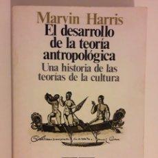 Livros em segunda mão: EL DESARROLLO DE LA TEORIA ANTROPOLÓGICA,- MARVIN HARRIS. Lote 230903410
