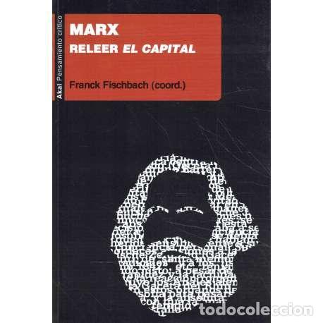 MARX. RELEER EL CAPITAL - VV. AA. (Libros de Segunda Mano - Pensamiento - Filosofía)