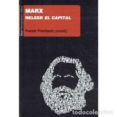 Libri di seconda mano: MARX. RELEER EL CAPITAL - VV. AA.. Lote 227173959