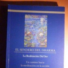 Libros de segunda mano: EL SENDERO DEL DHARMA - LA REALIZACIÓN DEL SER - SESHA 2011 - 286 PAG. Lote 232187280