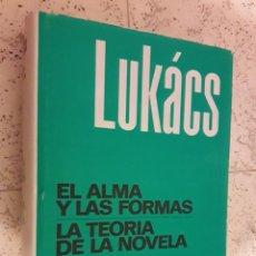 Libros de segunda mano: EL ALMA Y LAS FORMAS / LA TEORÍA DE LA NOVELA - GEORG LUKÁCS - GRIJALBO. Lote 232343625