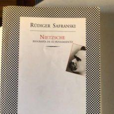Livros em segunda mão: NIETZSCHE: BIOGRAFIA DE SU PENSAMIENTO. RUDIGER SAFRANSKI. FABULA TUSQUETS 2009. Lote 232554440