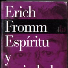 Libros de segunda mano: ERICH FROMM : ESPÍRITU Y SOCIEDAD (PAIDÓS, 2001). Lote 232669920