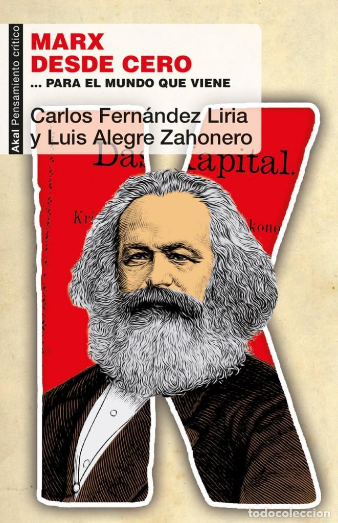 MARX DESDE CERO. - FERNÁNDEZ LIRIA, CARLOS. (Libros de Segunda Mano - Pensamiento - Filosofía)