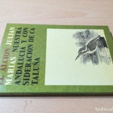 Libri di seconda mano: NUESTRA ANDALUCIA Y CONSIDERACION DE CATALUÑA / JULIAN MARIAS / EL ALCION / AC404. Lote 232994140