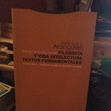Libros de segunda mano: ARANGUREN. FILOSOFÍA Y VIDA INTELECTUAL. TROTTA 2010. Lote 233043920