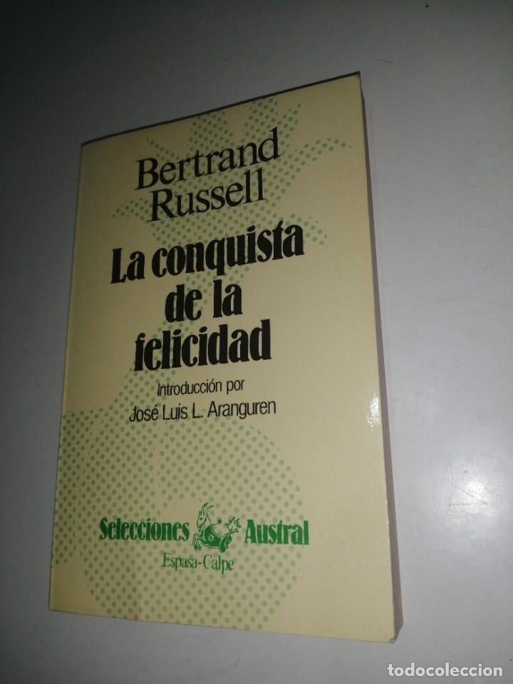 LA CONQUISTA DE LA FELICIDAD. BERTRAND RUSSELL (Libros de Segunda Mano - Pensamiento - Filosofía)