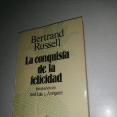 Libros de segunda mano: LA CONQUISTA DE LA FELICIDAD. BERTRAND RUSSELL. Lote 233331155