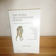 Libros de segunda mano: DIEZ TEORIAS DE LA NATURALEZA HUMANA - LESLIE STEVENSON / DAVID L. HABERMAN - DISPONGO DE MAS LIBROS. Lote 233986045
