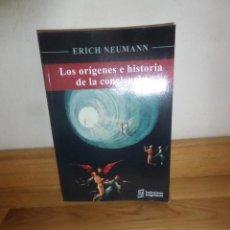 Libros de segunda mano: LOS ORIGENES E HISTORIA DE LA CONCIENCIA - ERICH NEUMANN -.DISPONGO DE MAS LIBROS. Lote 234173635